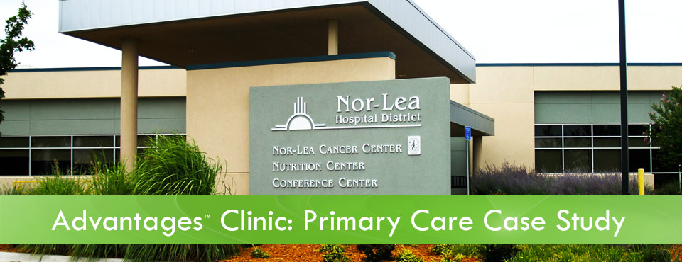 Learn How Nor-Lea Medical Clinic Handled a 75% Increase in Patients with Versus Advantages™ Clinic